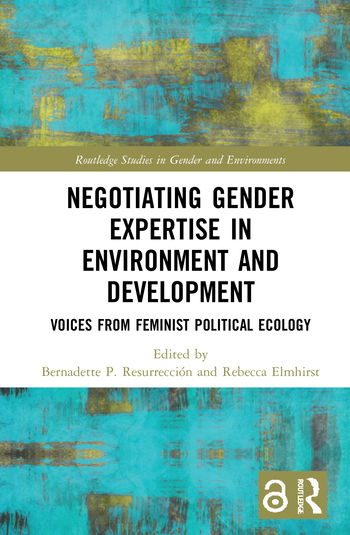 "New book: ""Negotiating Gender Expertise in Environment and Development"""