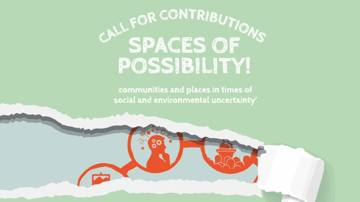 """Call for contributions for """"Spaces of Possibility""""- Conference and Exhibition"""